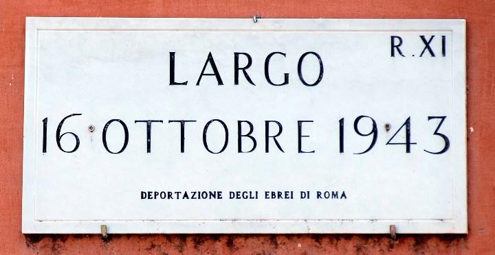 Allo slargo fu poi dato il nome 'Largo 16 ottobre 1943'